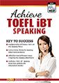 ACHIEVE TOEFL iBT SPEAKING with MP3 CD